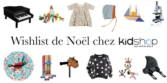Wishlist de Noël - KIDSHOP