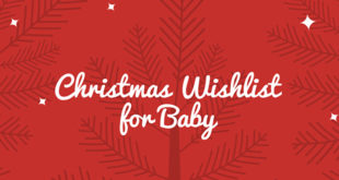Christmas Wishlist for Baby